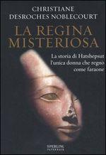 Copertina dell'audiolibro La regina misteriosa di DESROCHES NOBLECOURT, Christiane