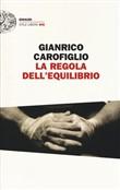Copertina dell'audiolibro La regola dell'equilibrio di CAROFIGLIO, Gianrico