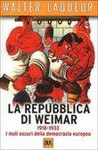 Copertina dell'audiolibro La repubblica di Weimar 1918-1933: I mali oscuri della democrazia europea di LAQUEUR, Walter