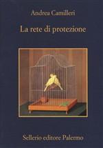 Copertina dell'audiolibro La rete di protezione di CAMILLERI, Andrea