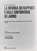 Copertina dell'audiolibro La riforma dei rapporti e delle controversie di lavoro di PROIA, G. - TIRABOSCHI, M. (a cura di)