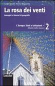 Copertina dell'audiolibro La rosa dei venti 2 di CORRADI, Guido - MORAZZONI, Monica