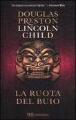 Copertina dell'audiolibro La ruota del buio di PRESTON, Douglas - CHILD, Lincoln