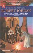 Copertina dell'audiolibro La ruota del tempo. Vol. 4: L'ascesa dell'Ombra di JORDAN, Robert