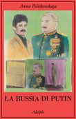 Copertina dell'audiolibro La Russia di Putin di POLITKOVSKAJA, Anna