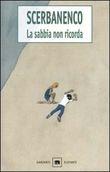 Copertina dell'audiolibro La sabbia non ricorda di SCERBANENCO, Giorgio