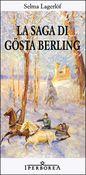 Copertina dell'audiolibro La saga di Gosta Berling di LAGERLOF, Selma