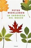 Copertina dell'audiolibro La saggezza del bosco di WOHLLENBEN, Peter