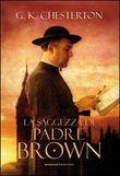 Copertina dell'audiolibro La saggezza di Padre Brown