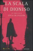 Copertina dell'audiolibro La scala di Dionisio di DI FULVIO, Luca
