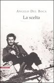 Copertina dell'audiolibro La scelta di DEL BOCA, Angelo