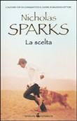 Copertina dell'audiolibro La scelta di SPARKS, Nicholas