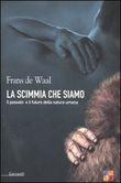 Copertina dell'audiolibro La scimmia che siamo di WAAL, Frans de