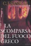 Copertina dell'audiolibro La scomparsa del fuoco greco di SANSOM, C. J.
