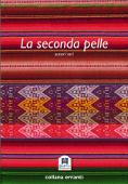 Copertina dell'audiolibro La seconda pelle di AA.VV.