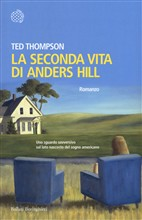Copertina dell'audiolibro La seconda vita di Anders Hill di THOMPSON, Ted