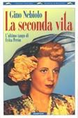 Copertina dell'audiolibro La seconda vita – L'ultimo tango di Evita Peròn di NEBIOLO, Gino