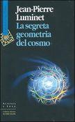 Copertina dell'audiolibro La segreta geometria del cosmo