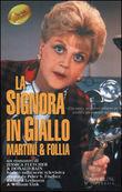 Copertina dell'audiolibro La signora in giallo – Martini e follia di FLETCHER, Jessica - BAIN, Donald
