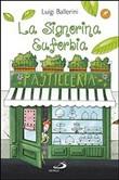 Copertina dell'audiolibro La signorina Euforbia maestra pasticcera di BALLERINI, Luigi