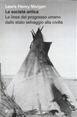Copertina dell'audiolibro La società antica di MORGAN, Lewis Henry