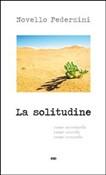 Copertina dell'audiolibro La solitudine di PEDERZINI, don Novello