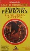 Copertina dell'audiolibro La sorella cattiva di FERRARS, Elisabeth