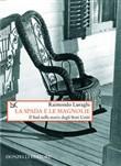 Copertina dell'audiolibro La spada e le magnolie di LURAGHI, Raimondo