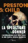 Copertina dell'audiolibro La spedizione Donner di PRESTON, D. - CHILD, L. (Trad. Senza Peluso M.)