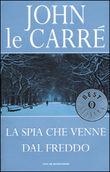 Copertina dell'audiolibro La spia che venne dal freddo di LE CARRÈ, John