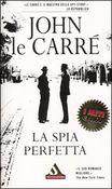 Copertina dell'audiolibro La spia perfetta di LE CARRÈ, John