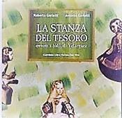 Copertina dell'audiolibro La stanza del tesoro, ovvero i baffi di Velazquez di GARLATTI, Roberta - GARLATTI, Antonio