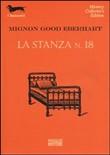 Copertina dell'audiolibro La stanza n°18 di EBERHART, Mignon G.
