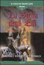 Copertina dell'audiolibro La stella degli Elfi di WEIS, Margaret - HICKMAN, Tracy