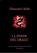 Copertina dell'audiolibro La stirpe del drago di MELE, Giancarlo