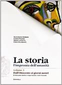 Copertina dell'audiolibro La storia 3 – Dall'Ottocento ai giorni nostri di BARBERO, A. - FRUGONI, C. - LUZZATTO, S.