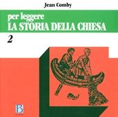 Copertina dell'audiolibro La storia della chiesa – Vol. 2 di COMBY, Jean