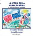 Copertina dell'audiolibro La storia della nonna bambina – La Shoah raccontata ai bambini di RAWEH, Susanne - SCHONWALD, Dafna