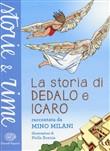 Copertina dell'audiolibro La storia di Dedalo e Icaro di MILANI, Mino (raccantata da)