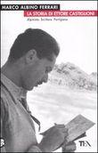 Copertina dell'audiolibro La storia di Ettore Castiglioni di FERRARI, Marco Albino