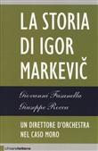 Copertina dell'audiolibro La storia di Igor Markevic: un direttore d'orchestra nel caso Moro