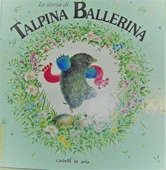 Copertina dell'audiolibro La storia di talpina ballerina di EDWARDS, Richard