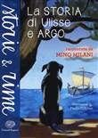 Copertina dell'audiolibro La storia di Ulisse e Argo di MILANI, Mino (raccontata da)