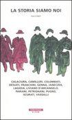Copertina dell'audiolibro La storia siamo noi di CARRATELLO, Mattia (a cura di)