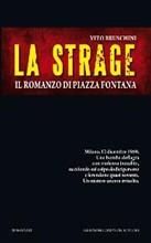 Copertina dell'audiolibro La strage: il romanzo di Piazza Fontana di BRUSCHINI, Vito