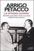 Copertina dell'audiolibro La strana guerra di PETACCO, Arrigo