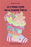 Copertina dell'audiolibro La strana scopa della signora Teresa