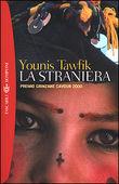 Copertina dell'audiolibro La straniera di TAWFIK, Younis