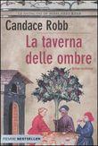 Copertina dell'audiolibro La taverna delle ombre di ROBB, Candace