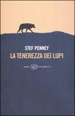 Copertina dell'audiolibro La tenerezza dei lupi di PENNEY, Stef